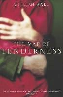 Wall, William - The Map Of Tenderness - 9780340822142 - KAK0002145