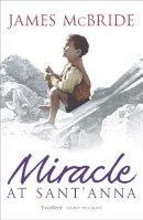 McBride, James - Miracle at Sant' Anna - 9780340823187 - KST0012745