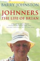 Barry Johnston - Johnners: The Life of Brian - 9780340824719 - KNW0008531