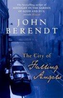 Berendt, John - The City of Falling Angels - 9780340824986 - KTJ0026381