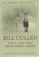 CULLEN, Bill - It's a Long Way from Penny Apples - 9780340826539 - KST0017249