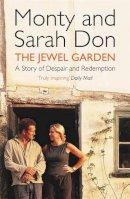 Monty Don, Sarah Don - The Jewel Garden - 9780340826720 - V9780340826720