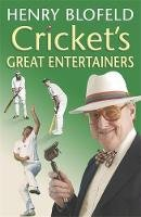 Blofeld, Henry - Cricket's Great Entertainers - 9780340827291 - V9780340827291
