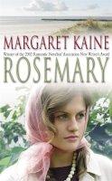Kaine, Margaret - Rosemary - 9780340828250 - KRF0013834