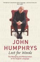 John Humphrys - Lost for Words: The Mangling and Manipulating of the English Language - 9780340836590 - V9780340836590