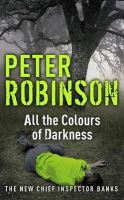 Robinson, Peter - All The Colours of Darkness - 9780340836941 - KCG0002817
