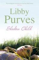 Purves, Libby - Shadow Child - 9780340837436 - KSG0005994