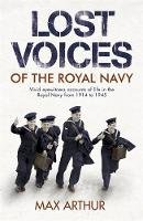 Arthur, Max - Lost Voices of the Royal Navy - 9780340838143 - V9780340838143