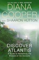 Cooper, Diana, Hutton, Shaaron - Discover Atlantis - 9780340838525 - V9780340838525