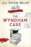 Paton Walsh, Jill - The Wyndham Case - 9780340839492 - V9780340839492