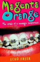 Freer, Echo - Magenta Orange: Magenta Orange - 9780340841488 - KTM0004803