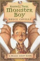 Coville, Bruce - Russell Troy, Monster Boy (Magic Shop) - 9780340860779 - KRF0007616