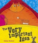 Dodson, Emma - The Very Important Idea - 9780340878088 - V9780340878088