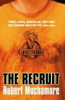Robert Muchamore - Recruit (Cherub) (Bk. 1) - 9780340881538 - KOC0008590