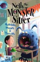 Gray, Kes - Huffaluks, Muggots and Thermitts (Nelly The Monster Sitter) - 9780340884348 - KAK0003576