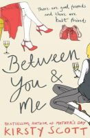 Kirsty Scott - Between You and Me - 9780340895542 - KNW0004194