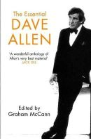 Mccann, Graham - The Essential Dave Allen - 9780340899458 - KKD0003649