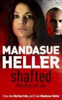 Heller, Mandasue - Shafted - 9780340899526 - KRF0009612