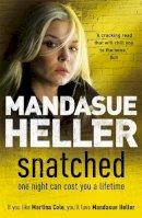 Heller, Mandasue - Snatched - 9780340899557 - V9780340899557