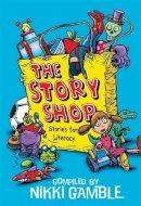Gamble, Nikki - Stories for Literacy - 9780340911044 - V9780340911044