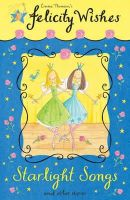 Emma Thomson - Starlight Songs - Felicity Wishes - 9780340917497 - KRS0016469