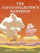 Gavin Pretor-Pinney - Cloud Collector's Handbook - 9780340919439 - V9780340919439