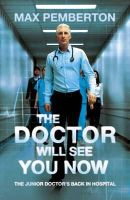Pemberton, Max - The Doctor Will See You Now - 9780340919958 - V9780340919958