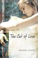 Close, Helena - The Cut of Love - 9780340920176 - KRA0010127