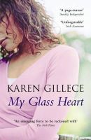 Gillece, Karen - My Glass Heart - 9780340924488 - KST0021520