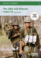 Sanders, Vivienne - The USA and Vietnam, 1945-75 - 9780340929308 - V9780340929308