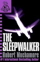 Robert Muchamore - The Sleepwalker (CHERUB #9) - 9780340931837 - KTK0096674