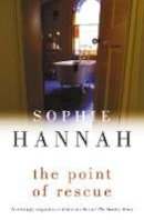 - [The Point of Rescue] [by: Sophie Hannah] - 9780340933114 - KRF0022662