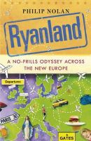 Nolan, Philip - RYANLAND AROUND EUROPE ON A WING - 9780340935934 - KEX0268362