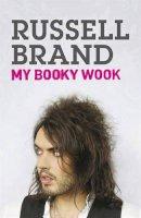 Brand, Russell - My Booky Wook - 9780340936160 - KOC0019294