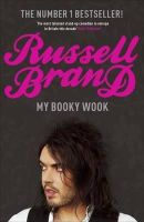 Brand, Russell - My Booky Wook - 9780340936177 - KSG0006236