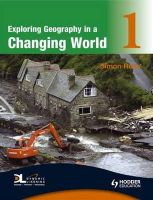 Ross, Simon - Exploring Geography in a Changing World - 9780340946077 - V9780340946077