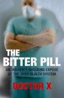 X, Doctor - Bitter Pill - 9780340951323 - KNH0009127