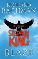 Bachman, Richard. King, Stephen. - Blaze - 9780340952238 - KTG0000486