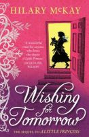 Hilary McKay - Wishing for Tomorrow - 9780340956540 - 9780340956540