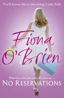 O'Brien, Fiona - No Reservations - 9780340962336 - 9780340962336