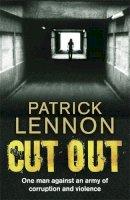 Lennon, Patrick - Cut Out - 9780340962664 - KTM0006365