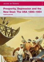 Clements, Peter - Access to History: Prosperity, Depression and the New Deal - 9780340965887 - V9780340965887