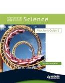 Morrison, Karen - International Science! Teacher's Guide 2 (Bk. 2) - 9780340966013 - V9780340966013