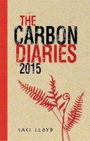Saci Lloyd - The Carbon Diaries 2015 - 9780340970157 - V9780340970157