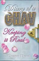 Grace Dent - Diary of a Chav: Keeping it Real - 9780340970652 - KLN0022600