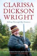 Clarissa Dickson Wright - Rifling Through My Drawers - 9780340977477 - V9780340977477