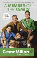 Cesar Millan - A Member of the Family - 9780340978566 - V9780340978566