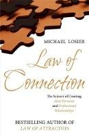Michael J. Losier - The Law of Connection: The Science of Creating Ideal Personal and Professional Relationships - 9780340978931 - V9780340978931