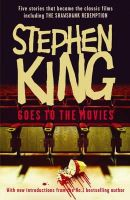 Stephen King - Stephen King Goes to the Movies: Featuring
