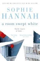Hannah, Sophie - A Room Swept White - 9780340980644 - KOC0012738